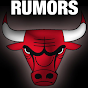 Chicago Bulls Rumors