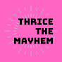 thricethemayhem
