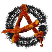 L'Anarchie Culinaire selon Bob