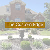 The Custom Edge