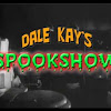 Dale Kay Spookshow