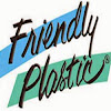FriendlyPlasticTV