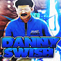 Danny Swish