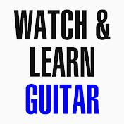 Watch & Learn Guitar