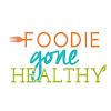 Foodiegonehealthy.com