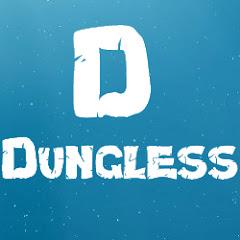 Dungless