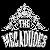 The Megadudes