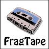 FragTape