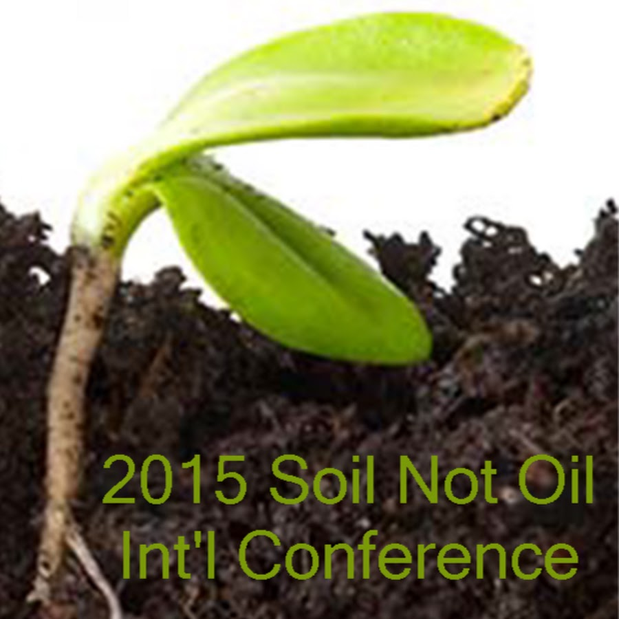 Soil not oil coalition youtube for Soil not oil