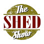 The Shed Show