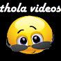Thola Videos video
