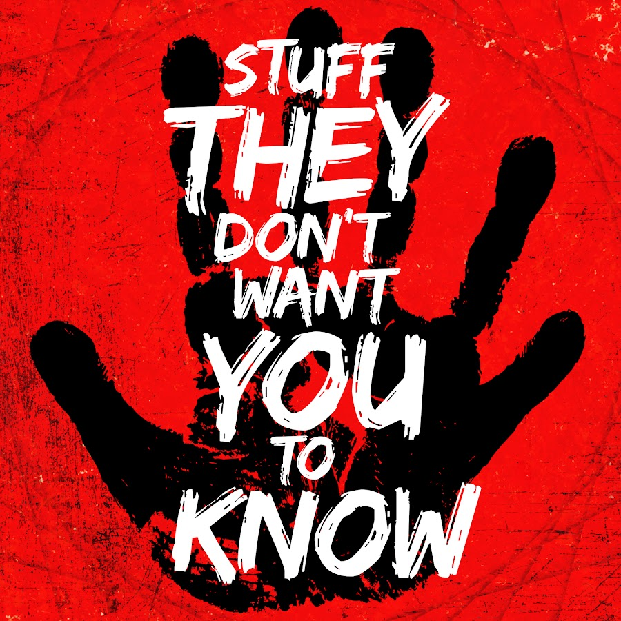 Stuff They Don't Want You To Know - Image Copyright Ggpht.Com