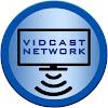 Vidcast Network