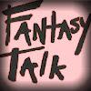 Fantasy Talk