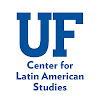 Center for Latin American Studies University of Florida