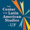 Center for Latin American Studies University of Florida
