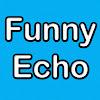 FunnyEcho