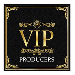 VIP PRODUCERS