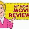 MyMomsMovieReviews