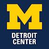 University of Michigan Detroit Center