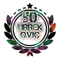 TIRREKOVİÇ 50