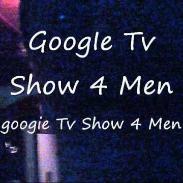 GoogIeTvShow4Men
