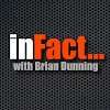 inFact with Brian Dunning