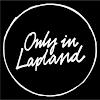 OnlyInLapland