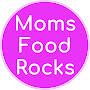 Moms Food Rocks