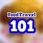 Food Travel 101