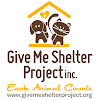 Give Me Shelter Project, Inc.