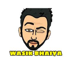 Wasik Bhaiya