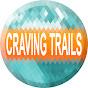 Craving Trails