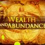 Wealthand Abundance