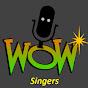 Wow Singers