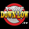 NoMoreDownLow.TV