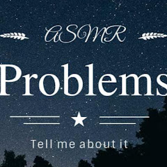 ASMR Problems