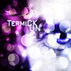TermiCk Un