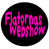 Flatornas Webshow