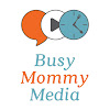 Busy Mommy Media