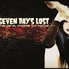SEVEN DAYSLOST