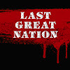 Last Great Nation