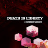 Death Is Liberty