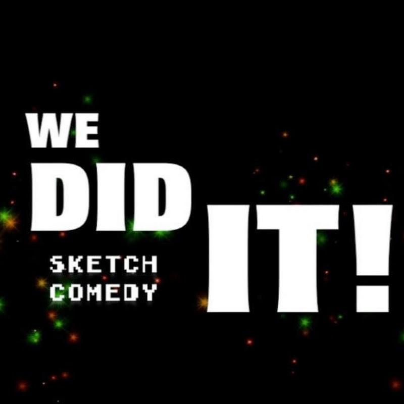 We Did It! Sketch