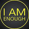 I Am Enough Project