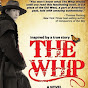 The Whip Novel by Karen Kondazian