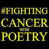 Fighting Cancer With Poetry