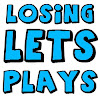 TheL0singLetsPlays