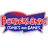 Borderlands Comics & Games