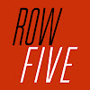 Row Five